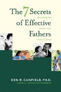7 secrets effective fathers
